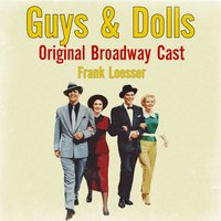 Guys & Dolls (Or…